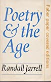 Poetry and the Age (0571102875) by RANDALL JARRELL
