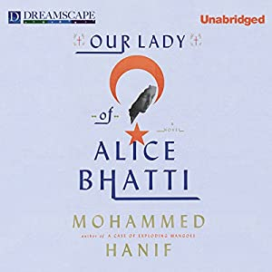 Our Lady of Alice Bhatti Audiobook