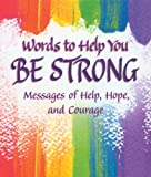 Blue Mountain Arts Little Keepsake Book, Words to Help You Be Strong (KB221)