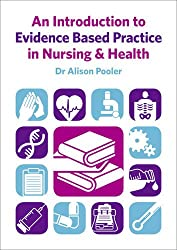 Introduction to Evidence Based Practice in Nursing & Healthc