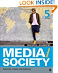 Media/Society: Industries, Images, an...