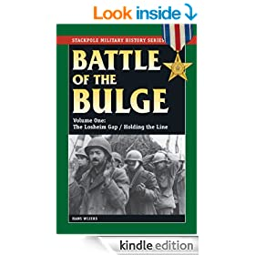 The Battle of the Bulge: Vol.1, The Losheim Gap / Holding the Line (Stackpole Military History Series)