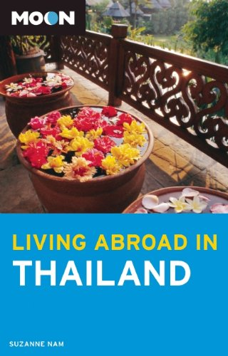 Moon Living Abroad in Thailand