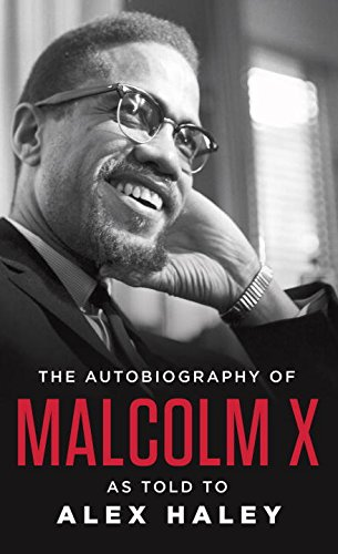 The autobiography of Malcolm X: As Told to Alex Haley ISBN-13 9780345350688
