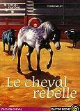 """Afficher """"Cheval fantôme n° 4 Le Cheval rebelle"""""""