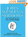 John Wesley's Sermons: An Anthology