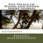 The Palace of Winds and Other Short Stories | Daniel Maldonado