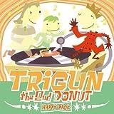 echange, troc Various Artists - Trigun 2: Second Happy Donut
