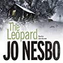 The Leopard: A Harry Hole Thriller, Book 8 Audiobook by Jo Nesbo Narrated by Sean Barrett
