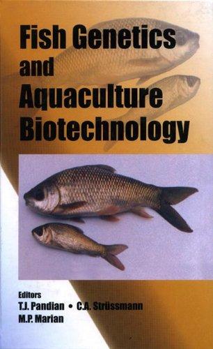 Fish Genetics and Aquaculture Biotechnology