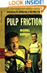 Pulp Friction: Uncovering the Golden...