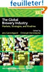 The Global Brewery Industry: Markets,...