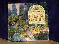 The Evening Garden