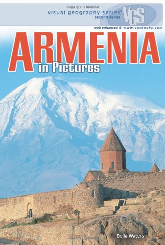 Armenia in Pictures (Visual Geography (Twenty-First Century))