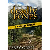 Deadly Bones (Mapleton Mystery) ~ Terry Odell