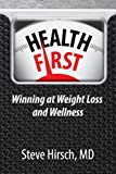Health First: Winning at Weight Loss and Wellness