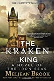 The Kraken King (The Iron Seas)
