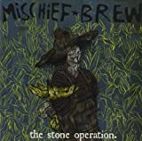Mischief Brew Stone Operation