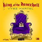 King Of The Dancehall [Explicit]