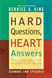 Hard Questions, Heart Answers