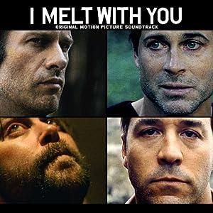 I Melt With You (Original Motion Picture Soundtrack)