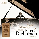 Magic Moments: The Definitive Burt Bacharach Collectionby Burt Bacharach
