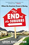 The End of the Suburbs: Where the Ame...