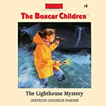 The Lighthouse Mystery: The Boxcar Children Mysteries #8 (       UNABRIDGED) by Gertrude Chandler Warner Narrated by Tim Gregory