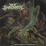 Sepulchral Torment by Rex Shachath (2012-10-16)