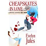 Cheapskates In Love ~ Evelyn Jules