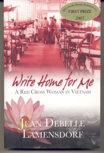 Image of WRITE HOME FOR ME A RED CROSS WOMAN IN VIETNAM