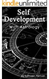Self Development with Astrology (English Edition)