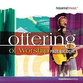 Titelbild des Gesangs All The Earth Will Sing Your Praises von Paul Baloche