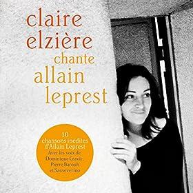 Claire Elzi�re chante Allain Leprest