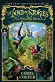 Chris Colfer The Wishing Spell (Land of Stories)
