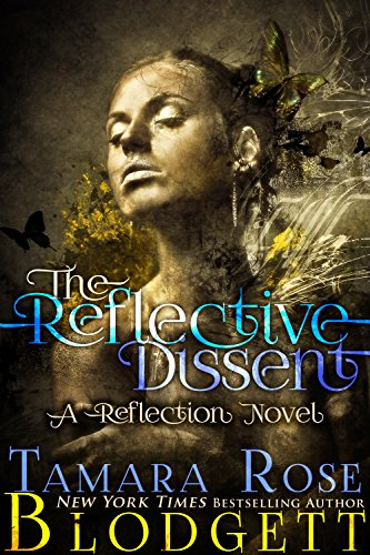 the-reflective-dissent-3-a-new-adult-dark-fantasy-paranormal-romance-the-reflection-series