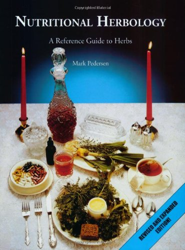 Nutritional Herbology : A Reference Guide to Herbs