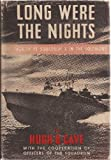 img - for Long Were the Nights the Saga of a Pt Boat Squadron in World War II book / textbook / text book