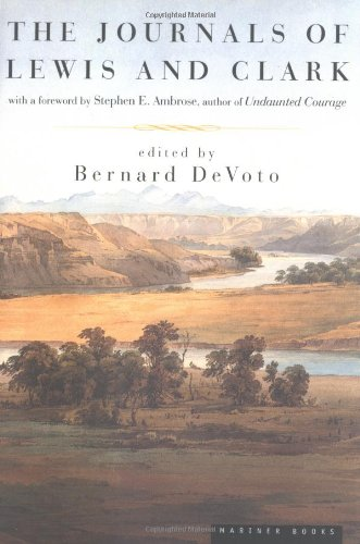 The Journals of Lewis and Clark (Lewis & Clark...