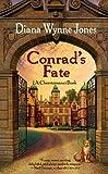 Conrad's Fate (Chronicles of Chrestomanci Book 5)