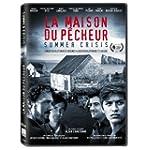 Summer Crisis // Maison du p�cheur, L...