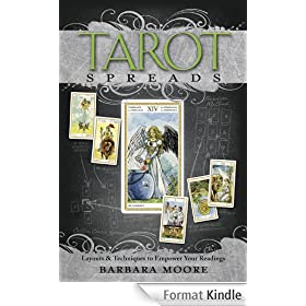 Tarot Spreads: Layouts &amp; Techniques to Empower Your Readings