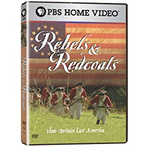 Rebels & Redcoats: How Britain Lost America [DVD] [Region 1] [US Import] [NTSC]