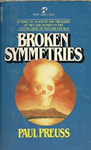 Broken Symmetries by Paul Preuss