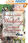 The Bride & Groom's Wedding Checklist...