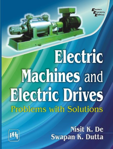 Electric Machines And Electric Drives: Problems With Solutions