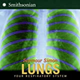 img - for Lungs: Your Respiratory System book / textbook / text book