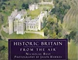 img - for Historic Britain from the Air book / textbook / text book