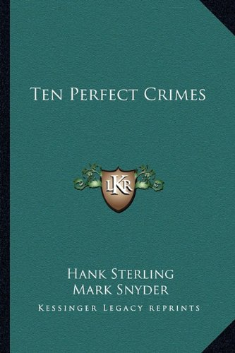 Ten Perfect Crimes