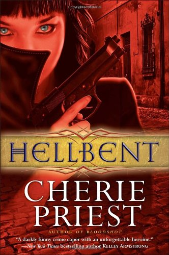 Image of Hellbent (Cheshire Red Reports, Book 2)